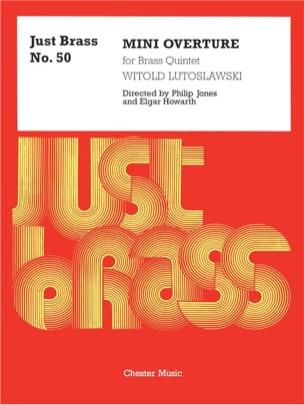 Mini Overture - Just Brass N° 50 - LUTOSLAWSKI - laflutedepan.com