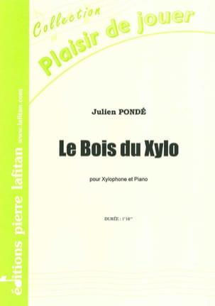 Le Bois du Xylo Julien Pondé Partition Xylophone - laflutedepan