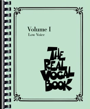 The Real Vocal Book Volume 1 - Low Voice Partition laflutedepan