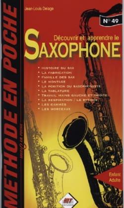 Découvrir et Apprendre le Saxophone Jean-Louis Delage laflutedepan