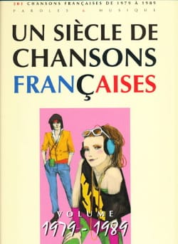 Un siècle de chansons Françaises 1979-1989 Partition laflutedepan