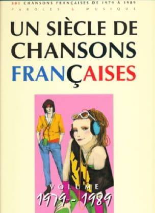 Un siècle de chansons Françaises 1979-1989 - laflutedepan.be