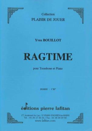 Ragtime Yves Bouillot Partition Trombone - laflutedepan