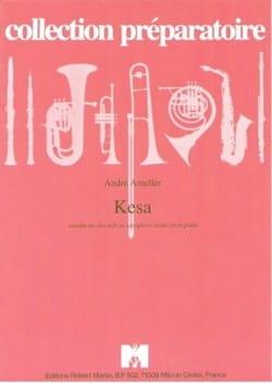 Kesa André Ameller Partition Saxophone - laflutedepan