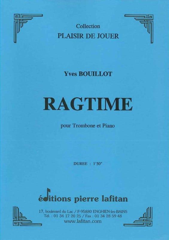 Ragtime - Yves Bouillot - Partition - Trombone - laflutedepan.com