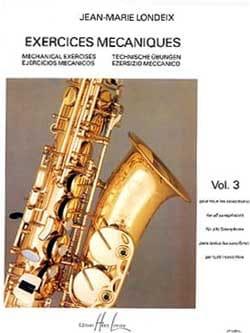 Exercices Mécaniques Volume 3 Jean-Marie Londeix laflutedepan