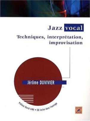 Jazz Vocal Jérôme Duvivier Partition Pédagogie - laflutedepan