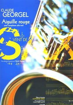 Aiguille Rouge Claude Georgel Partition Saxophone - laflutedepan