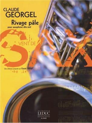 Rivage Pâle Claude Georgel Partition Saxophone - laflutedepan