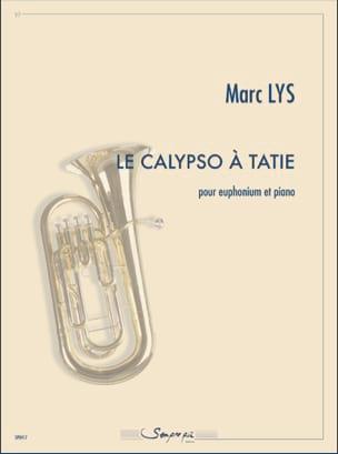 Le Calypso à tatie Marc Lys Partition Tuba - laflutedepan