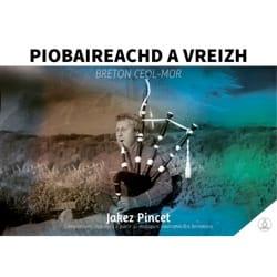 Piobaireachd a Vreizh - Breton Ceol Mor par Jakez Pincet laflutedepan