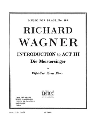 Introduction To Act 3 Die Meistersinger WAGNER Partition laflutedepan