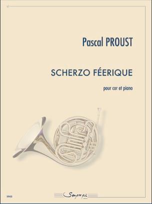 Scherzo féerique Pascal Proust Partition Cor - laflutedepan