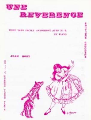 Une Révérence - Jean Hody - Partition - Saxophone - laflutedepan.com