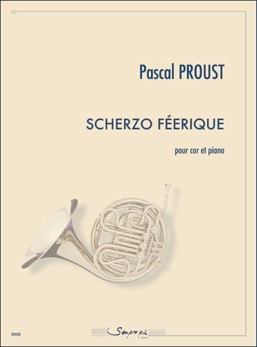 Scherzo féerique - Pascal Proust - Partition - Cor - laflutedepan.com