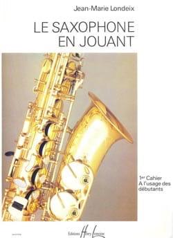 Saxophone en jouant volume 1 Jean-Marie Londeix Partition laflutedepan