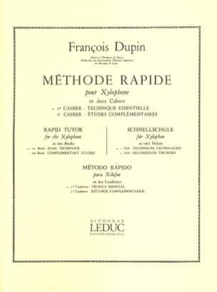 Méthode Rapide Pour Xylophone Volume 1 François Dupin laflutedepan