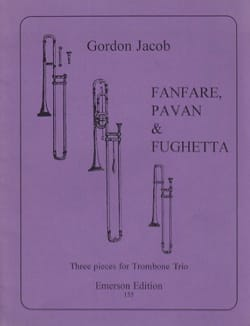 Fanfare Pavane & Fughetta Gordon Jacob Partition laflutedepan