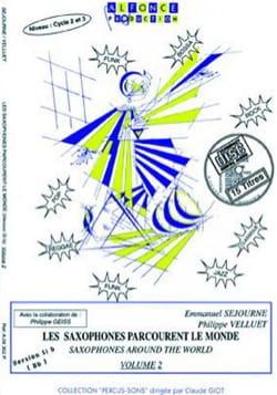 Emmanuel Séjourné et Philippe Velluet - シブサックスは世界第2巻を歩き回る - Partition - di-arezzo.jp