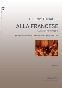 Alla Francese Conerto Grosso Thierry Thibault Partition laflutedepan