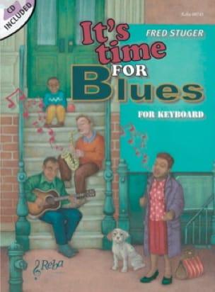 It's Time for Blues - Fred Stuger - Partition - laflutedepan.com
