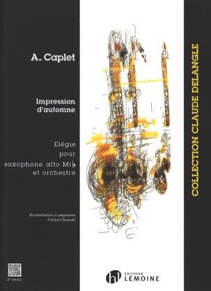 Impressions D'automne André Caplet Partition Saxophone - laflutedepan