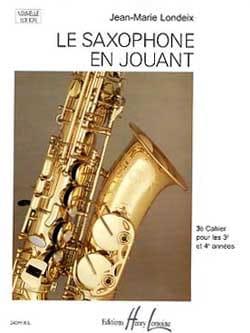 Saxophone en jouant volume 3 Jean-Marie Londeix Partition laflutedepan