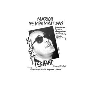 Marion ne m'aimait pas Michel Legrand Partition laflutedepan