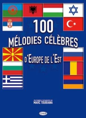 100 Mélodies Célèbres D' Europe de L' Est Marc Toubiana laflutedepan