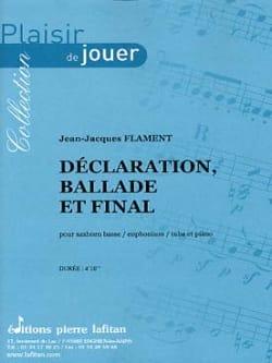Déclaration, Ballade et Final Jean-Jacques Flament laflutedepan