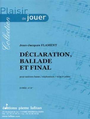 Déclaration, Ballade et Final - laflutedepan.com