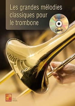 - The great classical melodies for the trombone - Partition - di-arezzo.co.uk