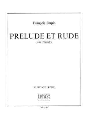 Prélude Et Rude François Dupin Partition Timbales - laflutedepan
