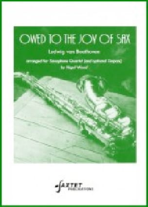 Owed to the Joy of Sax - BEETHOVEN - Partition - laflutedepan.com