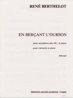 En Berçant L'ourson Berthelot Partition Saxophone - laflutedepan