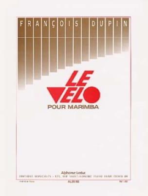 Le Vélo - François Dupin - Partition - Marimba - laflutedepan.com