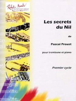 Les secrets du Nil Pascal Proust Partition Trombone - laflutedepan