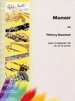 Manoir Thierry Bouchet Partition Trompette - laflutedepan