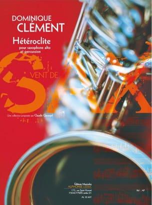 Hétéroclite Dominique Clément Partition Saxophone - laflutedepan