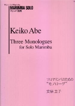 Three Monologues for Solo Marimba Keiko Abe Partition laflutedepan
