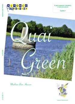 Quai green Hassen Mathieu Ben Partition laflutedepan