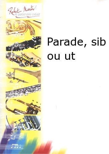 Parade - Pierre Bigot - Partition - Trompette - laflutedepan.com