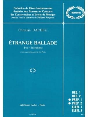 Etrange Ballade - Christian Dachez - Partition - laflutedepan.com