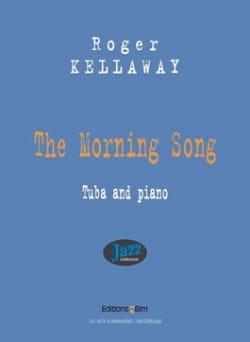 The Morning Song Roger Kellaway Partition Tuba - laflutedepan