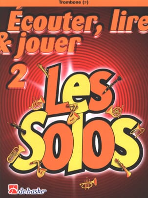 Ecouter Lire et Jouer - Les solos Volume 2 - Trombone laflutedepan
