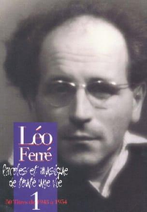 Paroles Et Musiques de Toute Une Vie Volume 1 1943-54 - laflutedepan.com