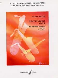En Attendant Adèle Anders Soldh Partition Saxophone - laflutedepan