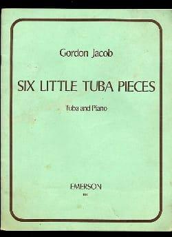 Six little Tuba pièces Gordon Jacob Partition Tuba - laflutedepan