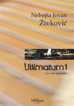 Ultimatum 1 Nebojsa jovan Zivkovic Partition Marimba - laflutedepan