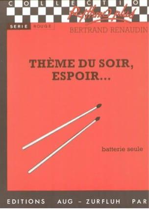 Thème du Soir, Espoir.... Bertrand Renaudin Partition laflutedepan